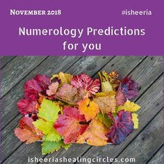 Numerology Predictions November 2018 by Isheeria Numerology, Circles, November, Healing, Blog, November Born, Blogging