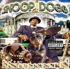 Snoop Dogg - Da Game Is To Be Sold Not To Be Told [Cd] Explicit