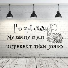 Alice in Wonderland Wall Decal Quote Vinyl Sticker Decals Quotes I'm Not Crazy Wall Decal Quote Cheshire Cat Sayings Wall Decor Nursery