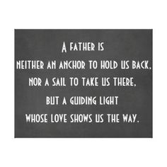 Happy Father Day Quotes, Son Quotes, Family Quotes, Happy Fathers Day, Life Quotes, Qoutes, Anchor Quotes, Full Quote, Best Dad Gifts