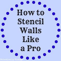 How to Stencil a Wal
