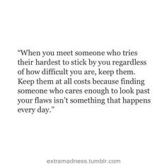 Find Someone Who Makes You Realize Three Things Quotes Love