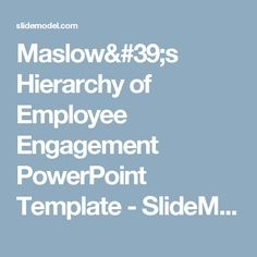 Maslow's Hierarchy of Employee Engagement PowerPoint Template - SlideModel