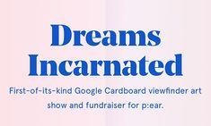 Dreams Incarnated - Noe Display & Apercu