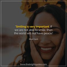 """""""Smiling is very important. If we are not able to smile, then the world will not have peace."""" #smile #instagram #pinterest #quotes #quotesforher #smiling #goodmood #mood #insta #inspiration #keepsmiling #quotesoftheday #quoteoftheday #qotd #thebrightquotes #funny #boyfriend #girlfriend #captions"""