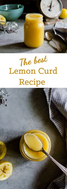 The best lemon curd recipe you will ever try. This stuff is so tasty, you will even love it warm and fresh from the stove!