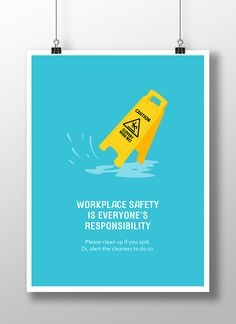 A poster created to raise awareness and seek co-operation from everyone in the office to clean up if they spill. Safety Clipart, Safety Posters, Workplace Safety, Concept Board, Health And Safety, Clean Up, Clip Art, Learning, Behance