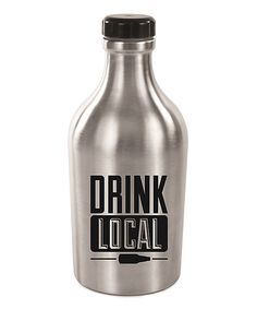 Look at this 'Drink Local' Growler on #zulily today!