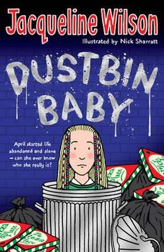 Jacqueline Wilson's Dustbin baby fantastic yet Very sad! Jacqueline Wilson Books, I Dream Of Genie, Birth Mother, Baby E, I Love Reading, Penguin Books, Book Girl, 13 Year Olds, Childhood Memories