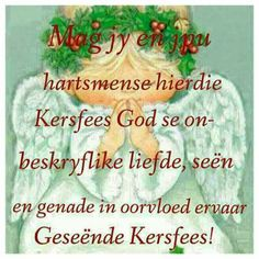 Geseende Kersfees Christmas Wishes Messages, Merry Christmas Wishes, Christmas Blessings, Christmas Scenes, Christmas Quotes, Christmas Time, Christmas Ornament, Special Words, Special Quotes