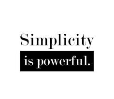 Simplicity is powerful. List Of Positive Words, Staying Positive, Inspirational Text, Words Of Encouragement, Positive Affirmations, Law Of Attraction, Texts, Minimalism, How To Remove