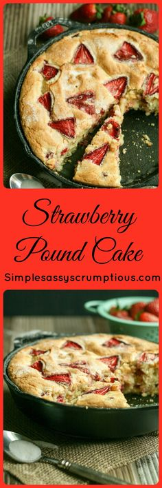 Strawberry Pound Cake, a rich and smooth textured cake with classic vanilla flavors and studded with fresh strawberries. The perfect Summer Dessert.
