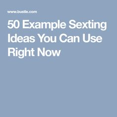 Best sexting phrases