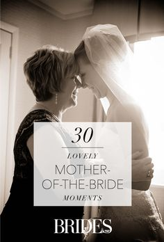 30 Emotional Mother-of-the-Bride Moments | Brides.com