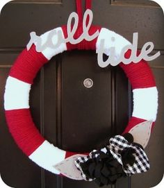 love this wreath...Roll Tide!