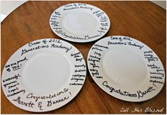 1. Buy plates from Dollar Store 2. Write things with a Sharpie 3. Bake for 30 mins in a 250 oven and it's permanent!  Put recipe on, give as gift, they keep the recipe plate! Cute idea! Could also use monograms.