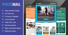 Piscesmail - Email Newsletter Template by pophonic Piscesmail Email Marketing & Newsletter Template is a set of professional email templates, It can be use for any product or any type of your campaign like E-commerce, Affiliate, Promotional, News and much more. It work well with a
