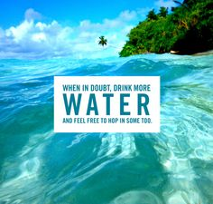 Drink more water.  http://blog.swell.com/SWELLivin-1204