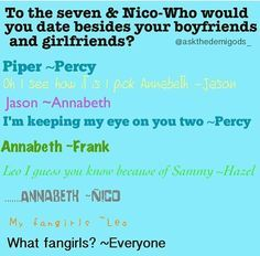 Oh Leo. And we all know from The House of Hades that Nico would say Percy...
