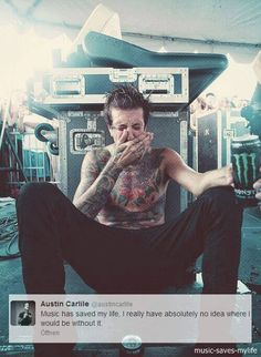 Austin Carlile has been through soo much. He is truely one if my hero's♡