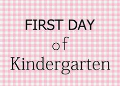 free printable. first day of kindergarten sign for a girl