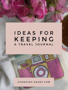 Ideas for Keeping a Travel Journal