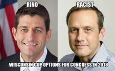 Wisconsin GOP offers choice of either a RINO or a racist for Congress