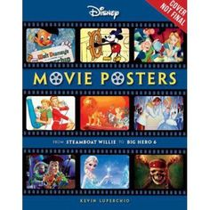 Disney Movie Posters: From Steamboat Willie to Inside Out
