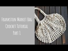 Baby Knitting Patterns Bag Frankston Market Bag - Crochet Tutorial - Part 2 Bag Crochet, Crochet Market Bag, Crochet Gifts, Crochet Hooks, Learn Crochet, Baby Knitting Patterns, Cotton Crochet Patterns, Foundation Single Crochet, Crochet Patron