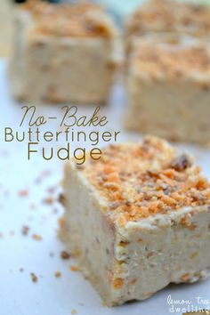 No-Bake Butterfinger Fudge - the flavor of #Butterfinger, with the creaminess of #fudge!
