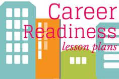 Career Readiness - tons of food for thought!