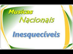 Musicas Nacionais romanticas  - Só as melhores antigas