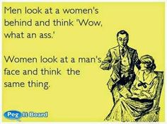 Check out: Funny Ecards - What an ass! One of our funny daily memes selection. We add new funny memes everyday! Sarcastic Ecards, Facts About Guys, Jokes About Men, Funny Quotes, Funny Memes, Someecards Funny, Bitchyness Quotes, It's Funny, I Love To Laugh