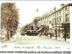 Sutton Coldfield - The Parade Sutton Coldfield, Birmingham England, Old Images, West Midlands, Centre, Past, Street View, City, Past Tense