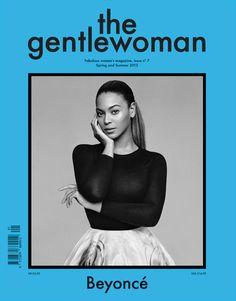 Bey -----> Beyoncé Covers The Gentlewoman Magazine