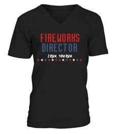 Fireworks Director I Run You Run T-Shirt