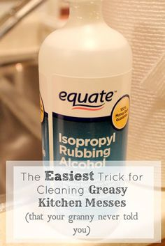 I didn't know this specifically, but I have used rubbing alcohol for years for various cleaning projects. - The Creek Line House: The Easiest Trick for Cleaning Greasy Kitchen Messes that Your Granny Never Told You About Household Cleaning Tips, Homemade Cleaning Products, Household Cleaners, Cleaning Recipes, House Cleaning Tips, Natural Cleaning Products, Spring Cleaning, Cleaning Hacks, Green Cleaning