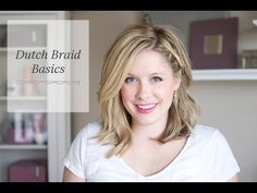 Dutch Braid Basics