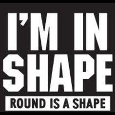 in shape