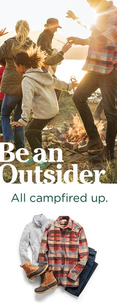 Welcome to the Outside. At L.L. Bean, we design products that make it easier for families of all kinds to spend time outside together. Join us and Be an Outsider. Shop the latest fall fashion for men, women and kids today!