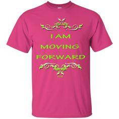 I AM MOVING FORWARD! Ultra Cotton T-Shirt