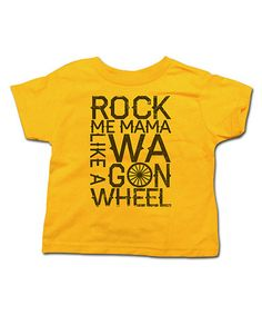 Take a look at this Gold 'Like a Wagon Wheel' Tee - Toddler & Kids by American Classics on #zulily today!