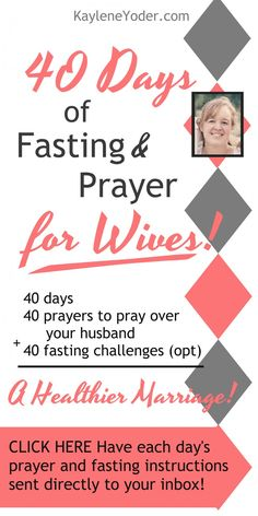 40 Days of Fasting and Prayer for Wives is a beautiful way to bless and strengthen your marriage!