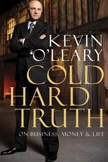 Kevin O?Leary shares invaluable secrets on entrepreneurship, business, money and life.�Can you make millions just by ?visualizing yourself rich? as some business prophets suggest? Don?t buy…  read more at Kobo.