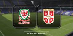 Wales vs Serbia – Highlights