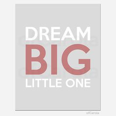 Dream Big Quote Wall Art Print PERSONALIZE Kids Baby by ofCarola