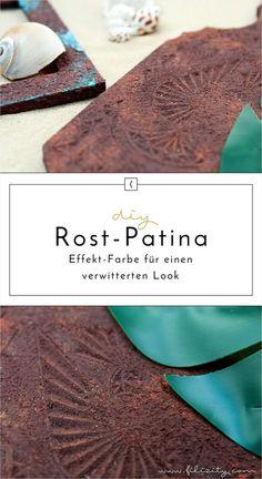 DIY Rost-Feffekt-Farbe / Rost Patina für eindrucksvolle Industrial Effekte. Mit dieser Effektpaste zum Selbermachen wird alles zum verwitterten Metall.