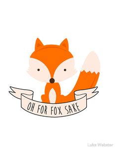 Oh For Fox Sake | Sticker