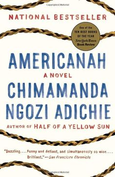 Americanah by Chimamanda Ngozi Adichie http://www.amazon.com/dp/0307455920/ref=cm_sw_r_pi_dp_K6UZwb1M8ZEJK