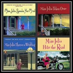 I adore the Miss Julia series of books by Ann B. Ross!